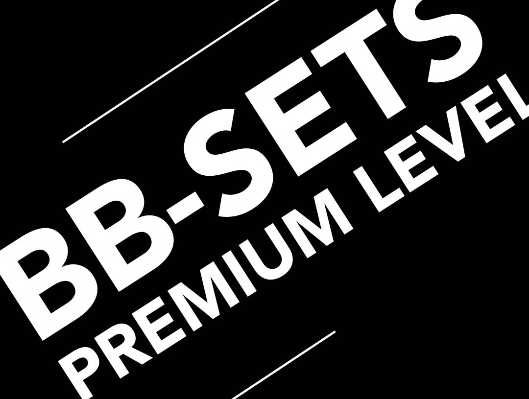 PREMIUM BB-SETS >>>