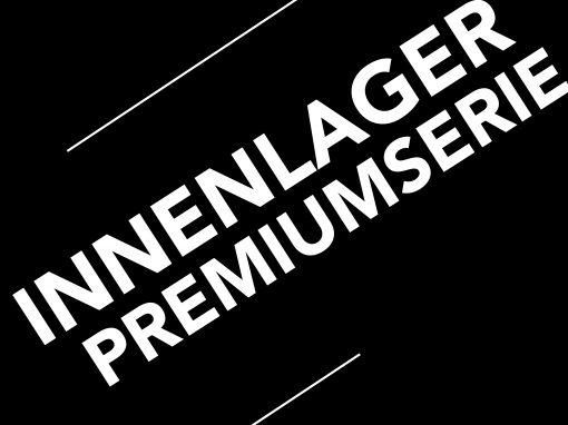 INNENLAGER PREMIUMSERIE >>>